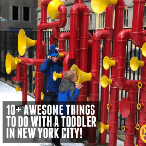 10+ Awesome Things to do with a Toddler in New York City!