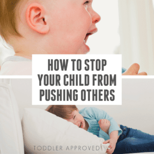 How to Stop Your Child from Pushing