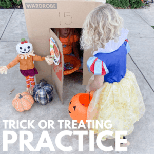 Prepare Toddler to Trick or Treat