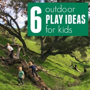 6 Outdoor Play Ideas for Kids